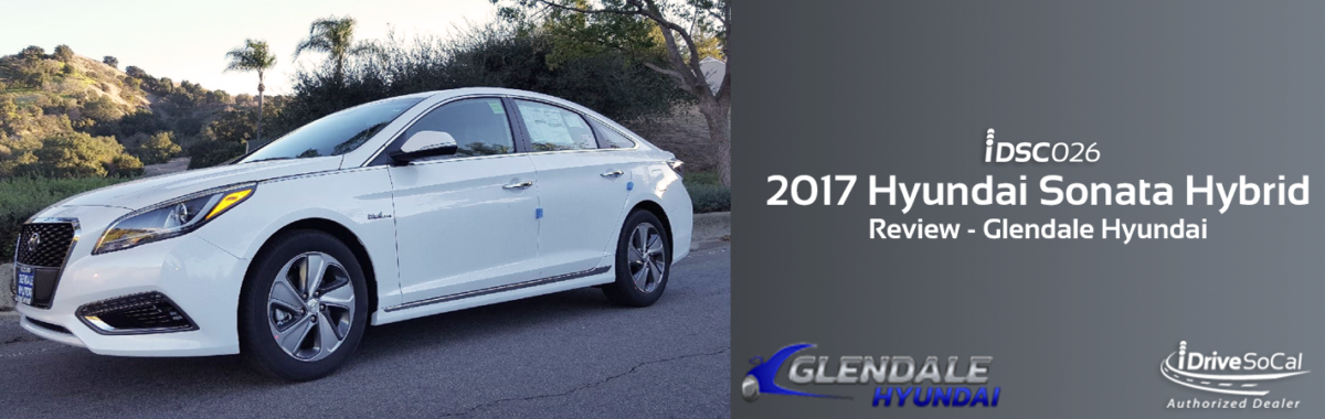 We Picked Up A 2017 Hyundai Sonata Hybrid From Our Friends At Glendale  Hyundai And The Professor, Clinton Quan, Delivers His Expert Analysis.
