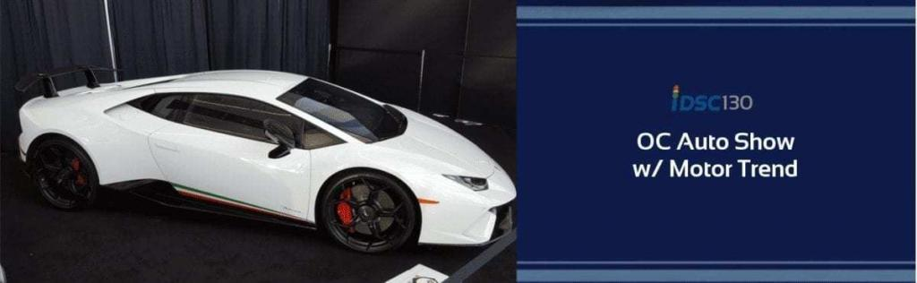 White Lamborghini Huracan pictured in the iDriveSoCal Podcast 130 banner covering the Orange County International Auto Show w/ Motor Trend