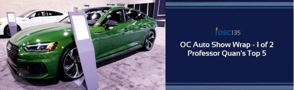 Green Audi RS5 pictured at the OC Auto Show as part of the iDriveSoCal Podcast banner 135 OC Auto Show Wrap 1 of 2 - Professor Quan's Top 5