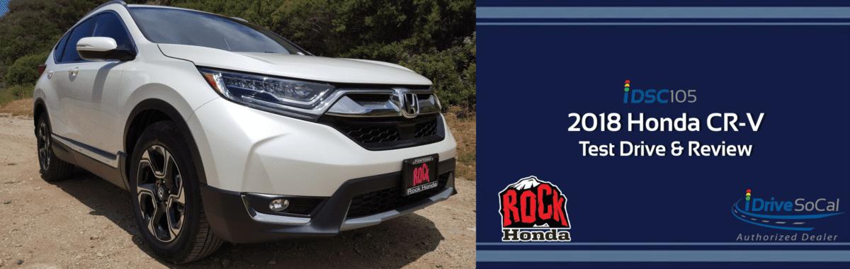 2018 Honda CR-V Review, Pricing, Trims & Photos - iDriveSoCal