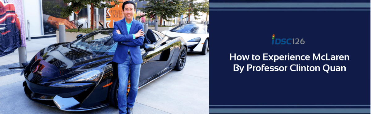"""iDriveSoCal's Clinton """"The Professor"""" Quan stands in front of a black McLaren pictured on a banner for iDriveSoCal 126 podcast titled """"How to Experience McLaren"""" By Professor Clinton Quan"""